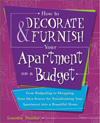 How to Decorate and Furnish Your Apartment on a Budget: From Budgeting to Shopping, Your Idea Source
