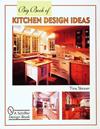 Big Book of Kitchen Design Ideas (Schiffer Design Book)