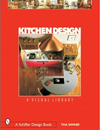 Kitchen Design: A Visual Library (Schiffer Design Book)