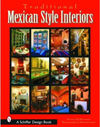 Click here for larger photo of Traditional Mexican Style Interiors (Schiffer Design Book)