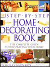 Click here for larger photo of Step-by-Step Home Decorating Book