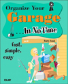 Organize Your Garage In No Time (In No Time)