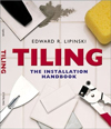 Click here for larger photo of Tiling: The Installation Handbook