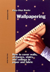 Click here for larger photo of Wallpapering: Easy-Step Books