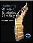 Click here for larger photo of Constructing Staircases, Balustrades & Landings: (Building Basics Series)