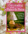 Click here for larger photo of Decorating With Paper & Paint: Combining Decoupage & Faux Finish Techniques