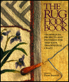 Click here for larger photo of The Rug Hook Book : Techniques, Projects and Patterns for This Easy, Traditional Craft