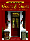 Click here for larger photo of Building Doors & Gates: Instructions, Techniques and over 100 Designs