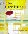 Click here for larger photo of Painted Furniture: Making Ordinary Furniture Extraordinary With Paint, Pattern, and Color