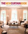 Click here for larger photo of The New Curtain Book : Master Classes with Today's Top Designers