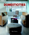 Domesticities : At Home with The New York Times Magazine