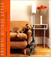 Click here for larger photo of Animal House Style : Designing a Home to Share With Your Pets