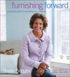 Click here for larger photo of Furnishing Forward: A Practical Guide to Furnishing for a Lifetime