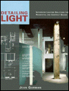 Detailing Light: Integrated Lighting Solutions for Residential and Contract Design