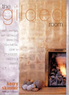 Click here for larger photo of The Gilded Room: Decorating With Metallic Effects, from Metal Leaf to Powders, Pastes and Paints