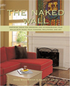 Naked Wall: Inspiring Ideas for Dressing