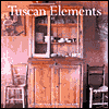 Click here for larger photo of Tuscan Elements (Decor Best-Sellers)