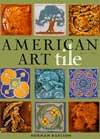 American Art Tile : 1876-1941