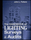 The Handbook of Lighting Surveys and Audits