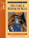 Click here for larger photo of The Care and Repair of Rugs (Allen Photographic Guides)