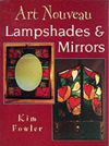 Art Nouveau Lampshades and Mirrors