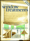 Click here for larger photo of Creative Window Treatments : Curtains, Shades, Top Treatments & No-Sew Styles