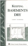 Keeping Basements Dry: Storey Country Wisdom Bulletin A-26