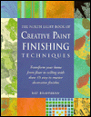 The North Light Book of Creative Paint Finishing Techniques: Transform Your Home