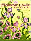 Strokework Flowers : Step by Step