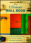 Click here for larger photo of The Ultimate Wall Book