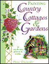 Click here for larger photo of Painting Country Cottages and Gardens