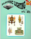 Click here for larger photo of Electric Lighting of the 20's & S0's (Electric Lighting of the 20's & 30's)