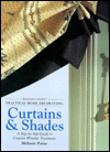 Click here for larger photo of Practical home decorating: curtains & shades