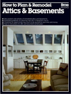 Click here for larger photo of How to Plan and Remodel Attics and Basements/05926 (Ortho Books)