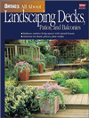 Click here for larger photo of Ortho's All About Landscaping Decks, Patios, and Balconies (Ortho's All About Gardening)