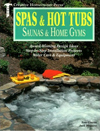 Spas and Hot Tubs Saunas and Home Gyms