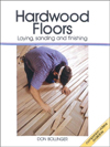 Click here for larger photo of Hardwood Floors : Laying, Sanding and Finishing