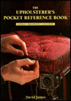 Click here for larger photo of The Upholsterer's Pocket Reference Book: Materials Y Measurements Y Calculations Pa