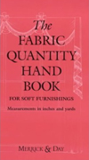 The Fabric Quantity Handbook: For Soft Furnishings