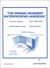 Click here for larger photo of The Original Basement Waterproofing Handbook
