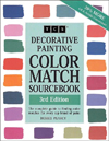 Click here for larger photo of Decorative Painting Color Match Sourcebook: The Complete Guide to Finding Color Matches