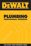 Click here for larger photo of DEWALT Plumbing Professional Reference (Dewalt Trade Reference Series)