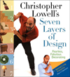 Christopher Lowell's Seven Layers of Design : Fearless, Fabulous Decorating