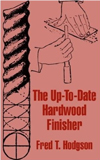 Click here for larger photo of The Up-To-Date Hardwood Finisher