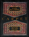 Click here for larger photo of The Carpet : Origins, Art and History