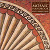 Click here for larger photo of The Complete Mosaic Handbook: Projects, Techniques, Designs