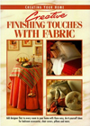Creative Finishing Touches With Fabric (Creating Your Home Series)