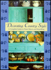Decorating Country Style: A Complete Guide to Paint Effects and Stencilling