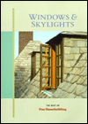Click here for larger photo of Windows & Skylights (Best of Fine Homebuilding)
