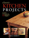 Classic Kitchen Projects: Complete instructions for 17 distinctive projects